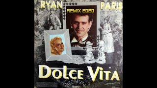 RYAN PARIS  DOLCE VITA //Remix 2020 by Mixcoast / Vidéo by Patrick SILVER