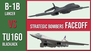 B-1b Lancer vs TU-160 Blackjack