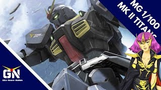 MG 1/100 MK II 2.0 Titans Ver - Unboxing (Mark's First MG)