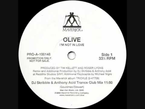 Olive - I'm Not In Love (DJ Skribble & Anthony Acid Trance Club Mix