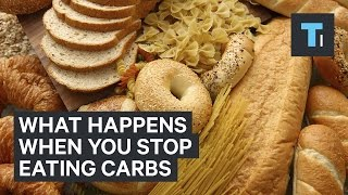 What happens when you stop eating carbs
