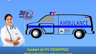 Take Most Affordable Ground Ambulance in Dhanbad and Bokaro by King