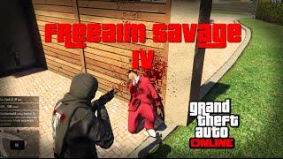 GTAOnline: Free Aim Savage IV