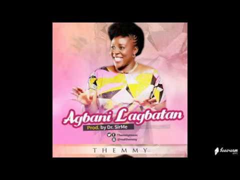 AUDIO: Themmy – Agbani Lagbatan | @Themmymusic