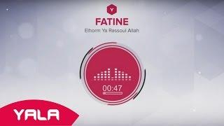 تحميل اغاني Fatine - Elhorm Ya Rassoul Allah (Audio) / فاتن - الحرم يا رسول الله MP3