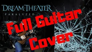 Dream Theater - Paralyzed // Full Guitar Cover
