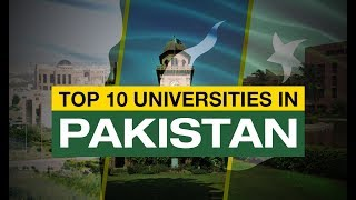 Top 10 Best Universities in Pakistan 2018 | mTube
