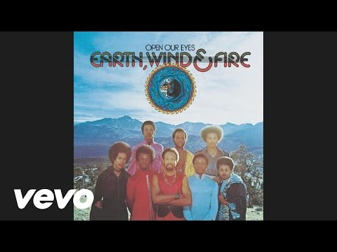 Earth, Wind & Fire - Open Our Eyes (Audio)