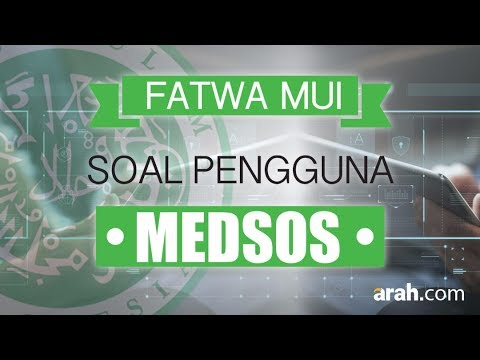 Fatwa MUI Soal Medsos