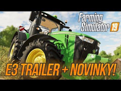 JOHN DEERE VE FARMING SIMULATOR 19?! | E3 Trailer & novinky