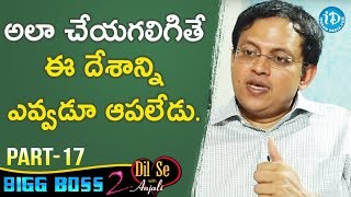 Bigg Boss 2 Contestant Babu Gogineni Exclusive Interview Part #17 || Dil Se With Anjali