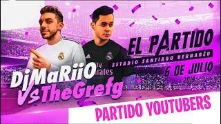 🔴EL PARTIDAZO DE YOUTUBERS | DjMaRiiO Vs TheGrefg - PARTIDO DE YOUTUBERS