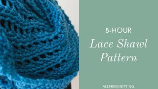 8 Hour Lace Shawl