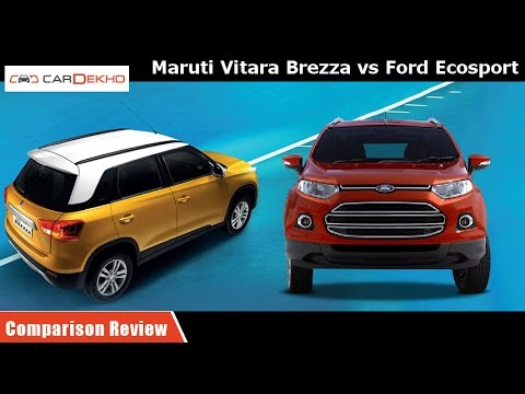 Maruti Vitara Brezza vs Ford EcoSport | Comparison Review | CarDekho.com
