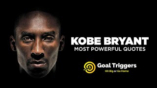 Kobe Bryant Tribute: LIFE CHANGING Quotes | Goal Triggers