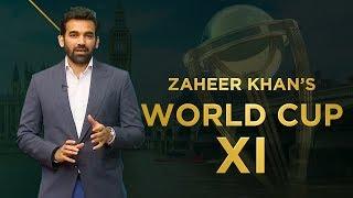 Zaheer Khan's World Cup 2019 XI