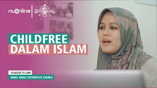 Childfree dalam Islam - Ning Imaz Fatimatuz Zahra