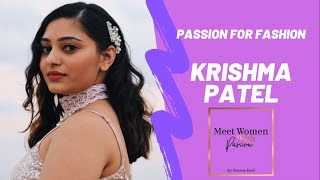 Passion for Fashion Krishma Patel - Meet Women with Passion by Bhavna Season 1 Episode#2