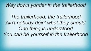 Josh Turner - Trailerhood Lyrics