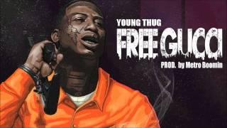 Young Thug - Free Gucci