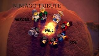 Heroes Will Rise -  Ninjago Tribute