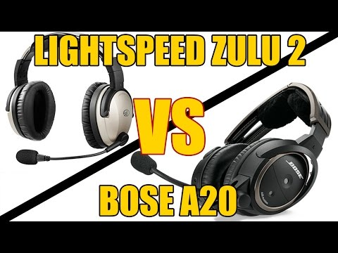 Lightspeed Zulu2 vs. Bose A20 – Aviation Headset Review (Comparable to Zulu3)