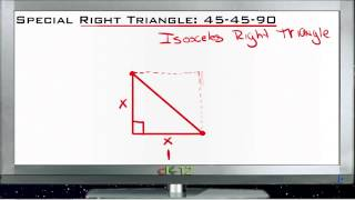 Special Right Triangle 45-45-90: Lesson (Basic Geometry Concepts)