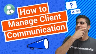 How to Manage Client Communication