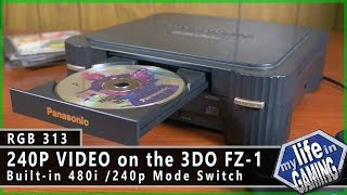 RGB313 :: 240p Video on the Panasonic 3DO FZ-1 without a Mod