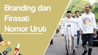 Kesiapan Branding dan Firasat Nomor Urut Pasangan Jokowi-Ma'ruf