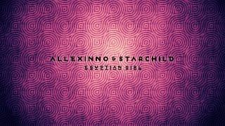 Allexinno & Starchild - Egyptian Girl