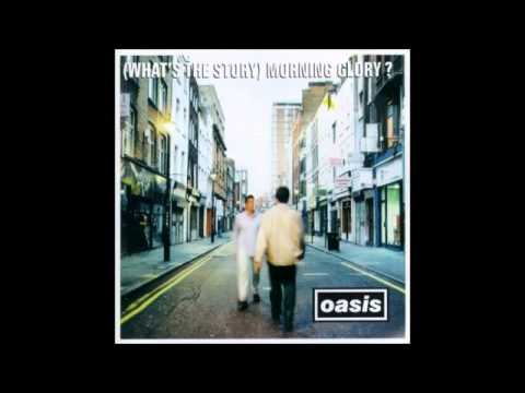 Oasis - (What's the Story) Morning Glory Full Album 1995