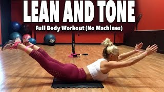 LEAN AND TONE Full Body Workout (No machines)