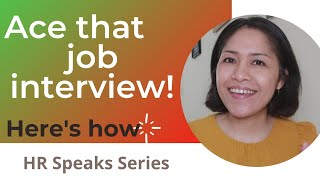 HR Speaks: Interview Tips To Get The Job #tips