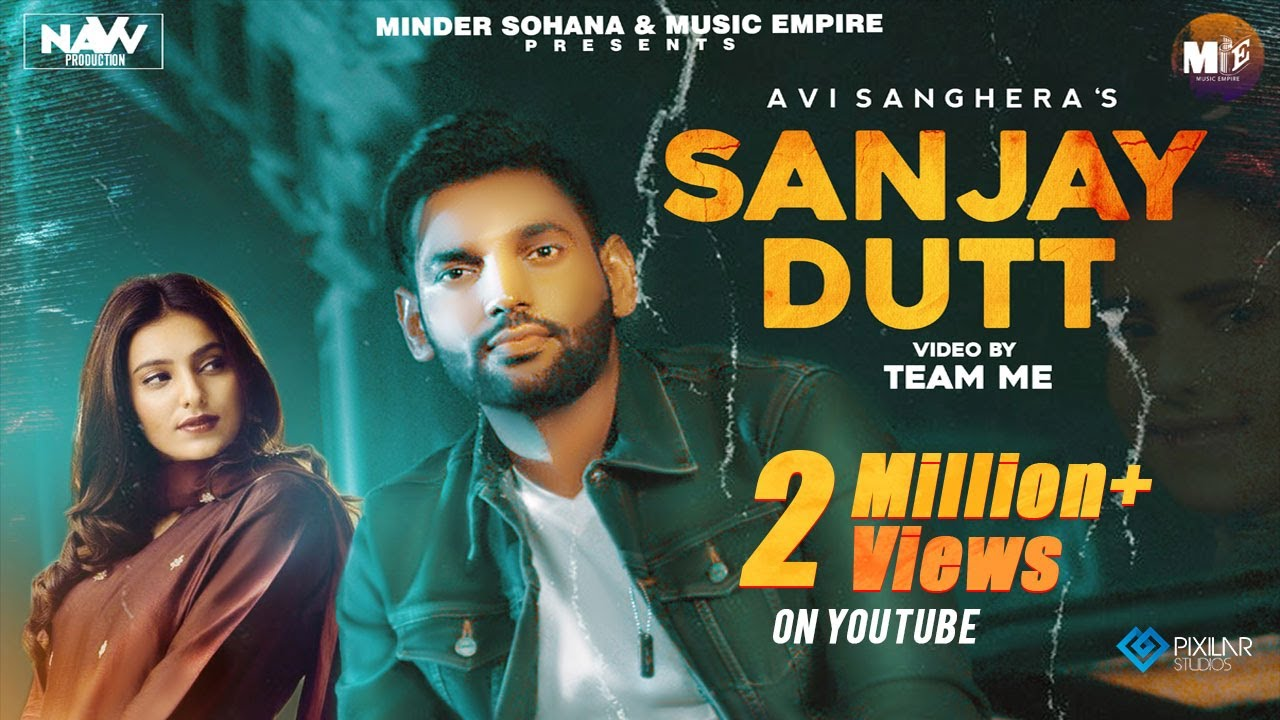 Sanjay Dutt | Avi Sanghera Lyrics