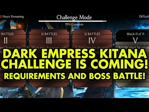 Download Dark Empress Kitana Challenge IS NEXT. Requirements and BOSS BATTLE. MKX Mobile. HD Video