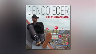 Genco Ecer - Kalp Kıranlara
