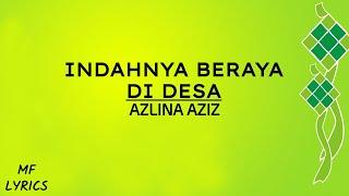 Azlina Aziz - Indahnya Beraya Di Desa (Lirik)