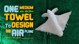 AIR PLANE SHAPE - TOWEL DESIGN
