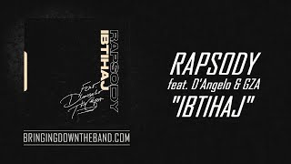 "Rapsody Ft. D'Angelo & GZA   ""IBTIHAJ"" 