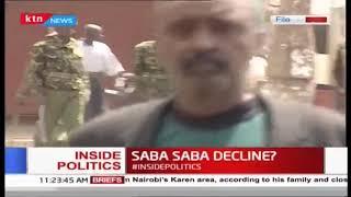 Inside Politics: Saba Saba decline?
