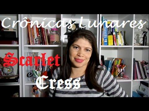 Crônicas lunares 2 e 3 - Scarlet e Cress - Marissa Meyer