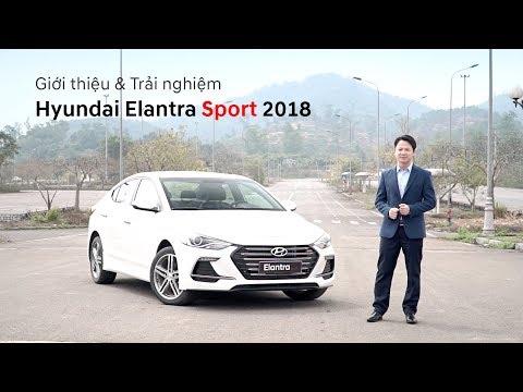 Giới thiệu & Trải nghiệm Hyundai Elantra Sport 2018