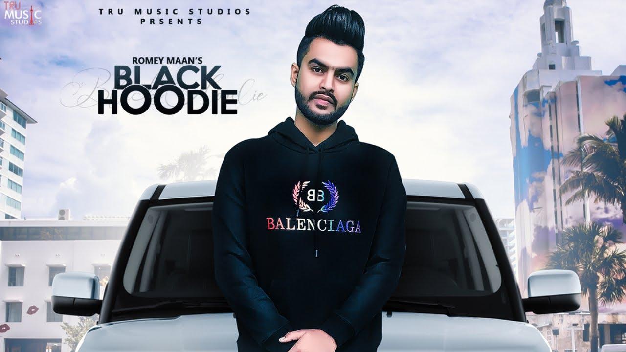 Black Hoodie Lyrics – Romey Maan - Romey Maan Lyrics