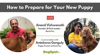 How to prepare for your new puppy with Anand Vishwanath