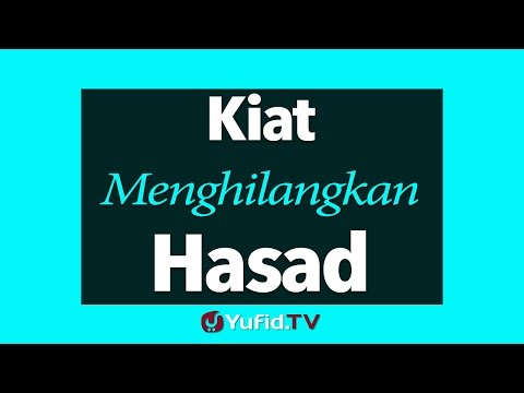Video Kiat-kiat Menghilangkan Hasad