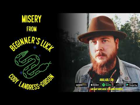 Cody Landress-Gibson - Misery [Official Audio]