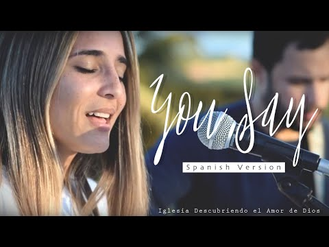 You Say - Lauren Daigle (ESPAÑOL) | SPANISH Version (Acoustic Cover With Lyrics) | DESCUBRIENDO Mp3