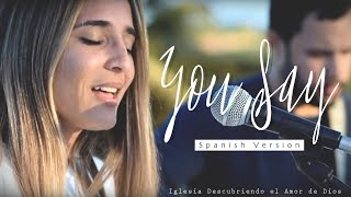 You Say   Lauren Daigle (ESPAÑOL) | SPANISH Version (Acoustic Cover With Lyrics) | DANILA VASSALLO