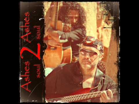Ashes 2 Ashes - Soul 2 Soul (2012) - Preview